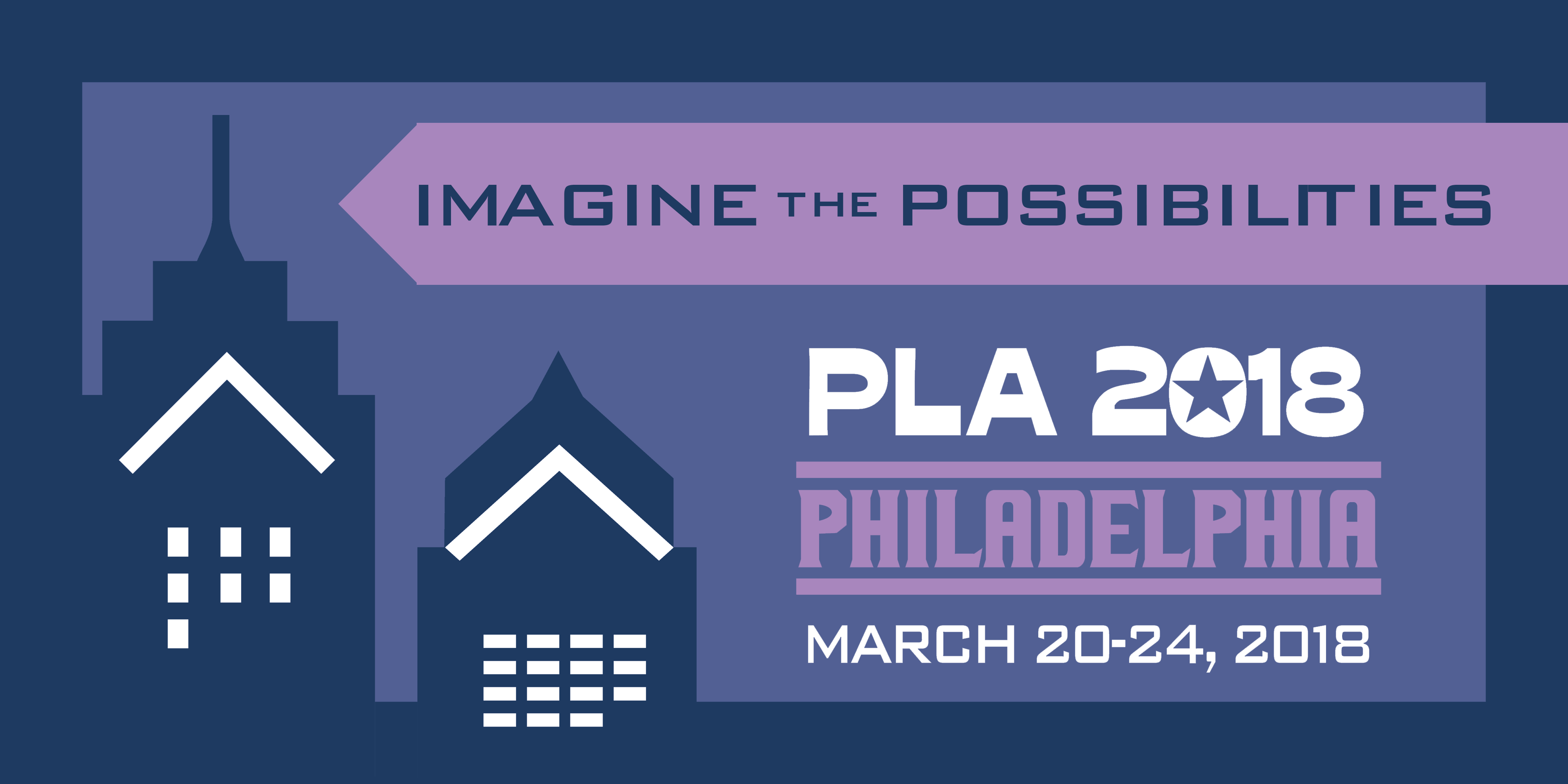 PLA 2018 Imagine the Possibilities Banner